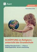 Schöpfung im Religionsunterricht der Grundschule