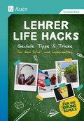 Lehrer Life Hacks für die Grundschule