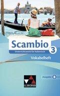 Scambio B: Vokabelheft; Bd.3