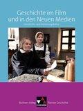 Buchners Kolleg. Themen Geschichte: Geschichte im Film und in den Neuen Medien