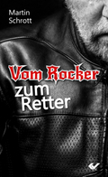 Vom Rocker zum Retter