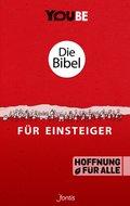 Die Bibel für Einsteiger, Hoffnung für alle - YOUBE Edition