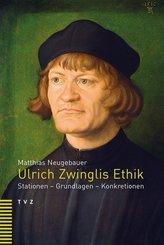 Ulrich Zwinglis Ethik