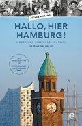 Hallo, hier Hamburg!