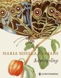 Maria Sibylla Merians Schmetterlinge