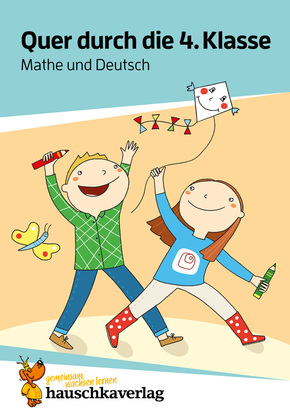 Quer durch die 4. Klasse, Mathe und Deutsch - Übungsblock