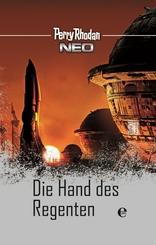 Perry Rhodan Neo - Die Hand des Regenten