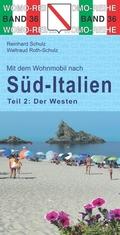 Mit dem Wohnmobil nach Süd-Italien, Der Westen