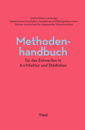 Methodenhandbuch für das Entwerfen in Architektur und Städtebau