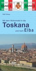 Mit dem Wohnmobil in die Toskana und nach Elba