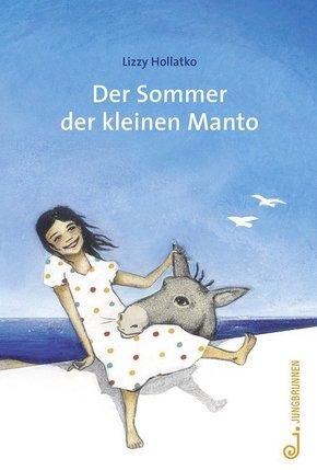 Der Sommer der kleinen Manto