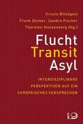 Flucht, Transit, Asyl