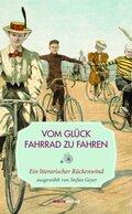 Vom Glück, Fahrrad zu fahren
