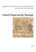Erhard Weigel und die Theologie