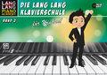 Die Lang Lang Klavierschule für Kinder! - Bd.2