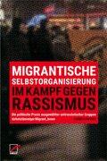 Migrantische Selbstorganisierung im Kampf gegen Rassismus