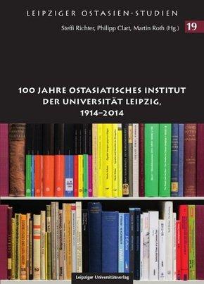 100 Jahre Ostasiatisches Institut der Universität Leipzig, 1914-2014