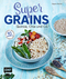 Supergrains - Quinoa, Chia und Co.