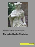 Die griechische Skulptur