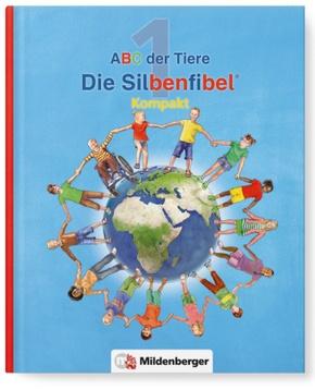 ABC der Tiere, Neubearbeitung 2016: 1. Schuljahr, Die Silbenfibel® Kompakt