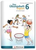 Das Übungsheft Englisch: Klasse 6