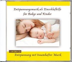 Entspannungsmusik als Einschlafhilfe für Babys und Kinder, Audio-CD