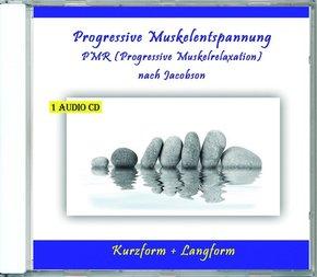 Progressive Muskelentspannung PMR (Progressive Muskelrelaxation) nach Jacobson, Audio-CD