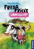 Frieda Fricke - unmöglich!