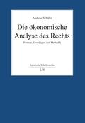 Die ökonomische Analyse des Rechts