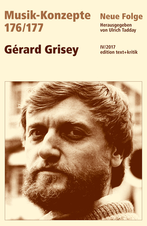 Musik-Konzepte, Neue Folge: Gérard Grisey; .176/177
