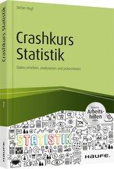 Crashkurs Statistik - inkl. Arbeitshilfen online