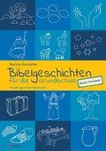Bibelgeschichten für die Grundschule - Neues Testament