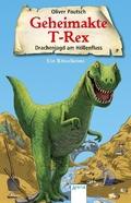 Geheimakte T-Rex - Drachenjagd am Höllenfluss