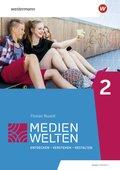 Medienwelten, Arbeitsheft - Tl.2