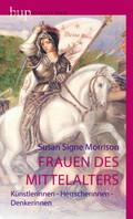 Frauen des Mittelalters