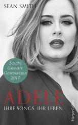 Adele: ihre Songs, ihr Leben