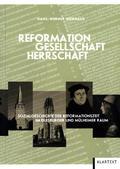 Reformation, Gesellschaft, Herrschaft