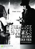 Sherlock Holmes - Das Zeichen der Vier