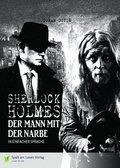 Sherlock Holmes - Der Mann mit der Narbe