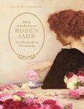 Mein wunderbares Rosenjahr