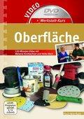 Werkstatt-Kurs Oberfläche, 1 DVD + Buch