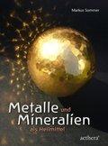 Metalle und Mineralien als Heilmittel