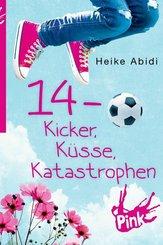 14 - Kicker, Küsse, Katastrophen
