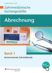Abrechnung Zahnmedizinische Fachangestellte - Bd.1