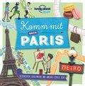 Lonely Planet Kids - Komm mit nach Paris