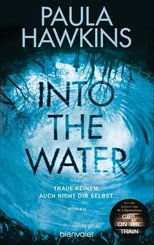 Into the Water - Traue keinem. Auch nicht dir selbst.