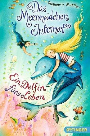 Das Meermädchen-Internat - Ein Delfin fürs Leben