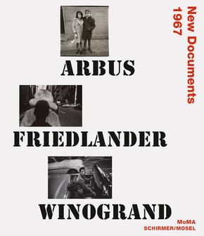 Arbus, Friedlander, Winogrand