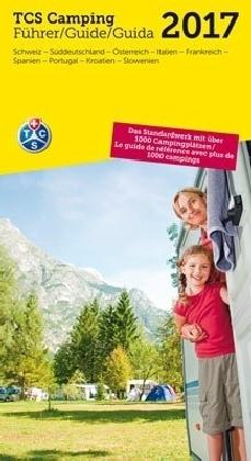 TCS Camping Führer Schweiz & Europa 2017