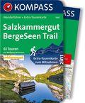 KOMPASS Wanderführer Salzkammergut BergeSeen Trail, m. 1 Karte
